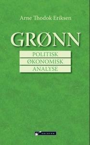 Grønn politisk økonomisk analyse (ebok) av Ar