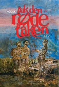Bak den røde tåken (ebok) av  Thodok, Thodok