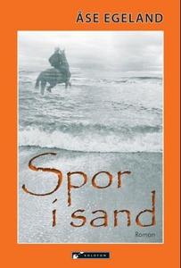 Spor i sand (ebok) av Åse Egeland