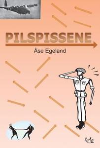 Pilspissene (ebok) av Åse Egeland