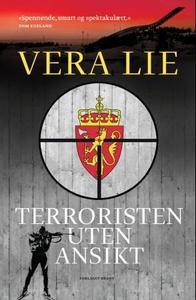 Terroristen uten ansikt (ebok) av Vera Lie
