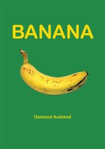 Banana (ebok) av Osmund Aukland