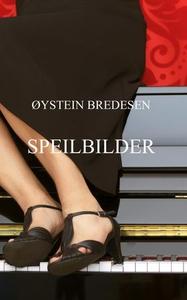 Speilbilder (ebok) av Øystein Bredesen