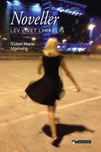 Noveller (ebok) av Sidsel Marie Markeng