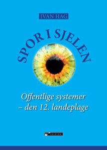 Spor i sjelen (ebok) av Ivan Hag, Ivan Holm