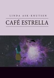 Café Estrella (ebok) av Linda Ask-Knutsen, As