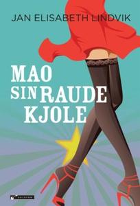 Mao sin raude kjole (ebok) av Jan Elisabeth L