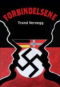 Forbindelsene (ebok) av Trond Vernegg