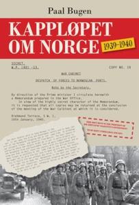 Kappløpet om Norge (ebok) av Bugen Paal, Paal