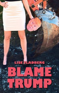 Blame Trump (ebok) av Lise Fladberg