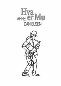 Hva er Mu (ebok) av Arne Danielsen