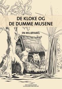 De kloke og de dumme musene (ebok) av Sigmund