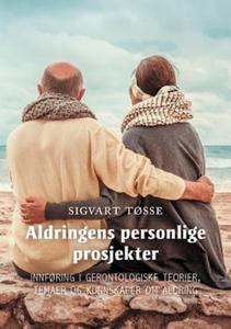 Aldringens personlige prosjekter (ebok) av Si