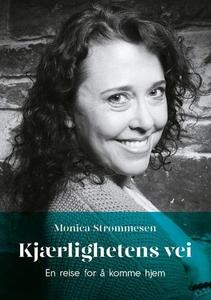 Kjærlighetens vei (ebok) av Monica Strømmesen