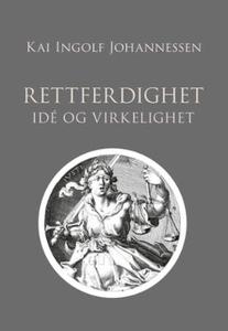Rettferdighet (ebok) av Kai Ingolf Johannesse