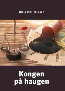 Kongen på haugen (ebok) av Niels Didrich Buch