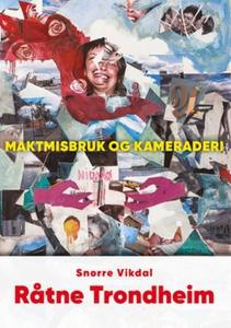 Råtne Trondheim (ebok) av Snorre Vikdal
