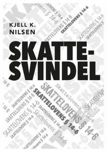 Skattesvindel (ebok) av Kjell K. Nilsen