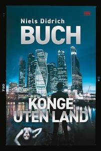 Konge uten land (ebok) av Niels Didrich Buch