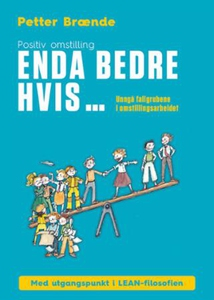 Enda bedre hvis ... (ebok) av Petter Brænde