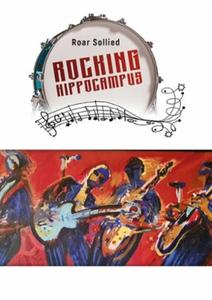 Rocking hippocampus (ebok) av Roar Sollied