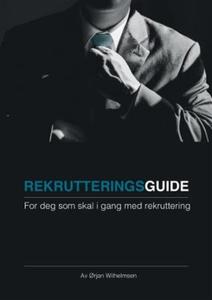 Rekrutteringsguide (ebok) av Ørjan Wilhelmsen