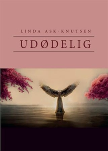 Udødelig (ebok) av Linda Ask-Knutsen