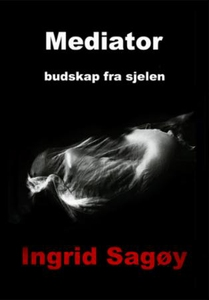 Mediator (ebok) av Ingrid Sagøy