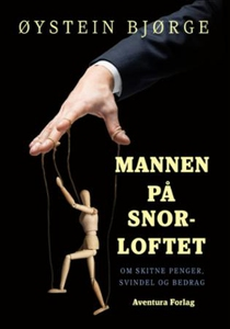 Mannen på snorloftet (ebok) av Øystein Bjørge