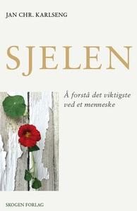 Sjelen (ebok) av Jan Chr. Karlseng