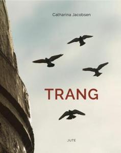 Trang (ebok) av Catharina Jacobsen
