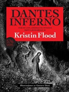 Dantes inferno (ebok) av Kristin Flood