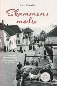 Skammens mødre (ebok) av Anita Østerbø