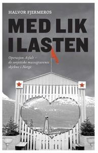 Med lik i lasten (ebok) av Halvor Fjermeros