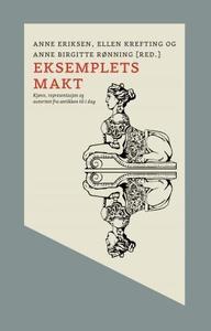 Eksemplets makt (ebok) av Anne Eriksen, Ellen