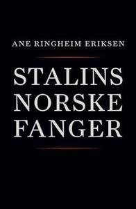 Stalins norske fanger (ebok) av Ane Ringheim