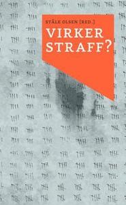 Virker straff? (ebok) av Ståle Olsen