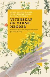 Vitenskap og varme hender (ebok) av Bente Gul