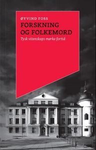 Forskning og folkemord (ebok) av Øyvind Foss
