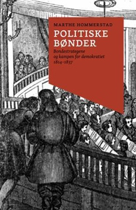 Politiske bønder (ebok) av Marthe Hommerstad