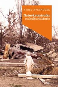 Naturkatastrofer (ebok) av Kyrre Kverndokk