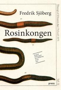 Rosinkongen (ebok) av Fredrik Sjöberg
