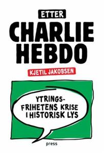 Etter Charlie Hebdo (ebok) av Kjetil Jakobsen