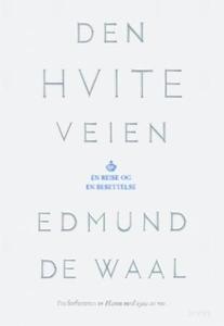Den hvite veien (ebok) av Edmund De Waal