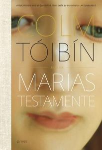 Marias testamente (ebok) av Colm Tóibín