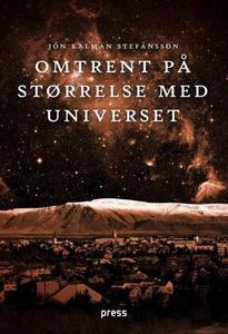 Omtrent på størrelse med universet (ebok) av