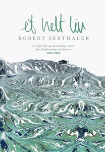 Et helt liv (ebok) av Robert Seethaler
