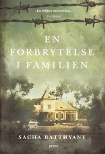 En forbrytelse i familien (ebok) av Sacha Bat