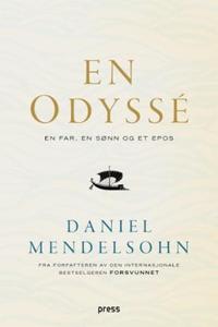 En odyssé (ebok) av Daniel Mendelsohn