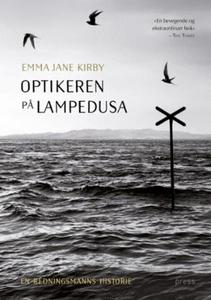 Optikeren på Lampedusa (ebok) av Emma Jane Ki
